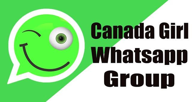 Canada Girls WhatsApp Group Links 2020 | Canada Dating WhatsApp Group Links 2020 |