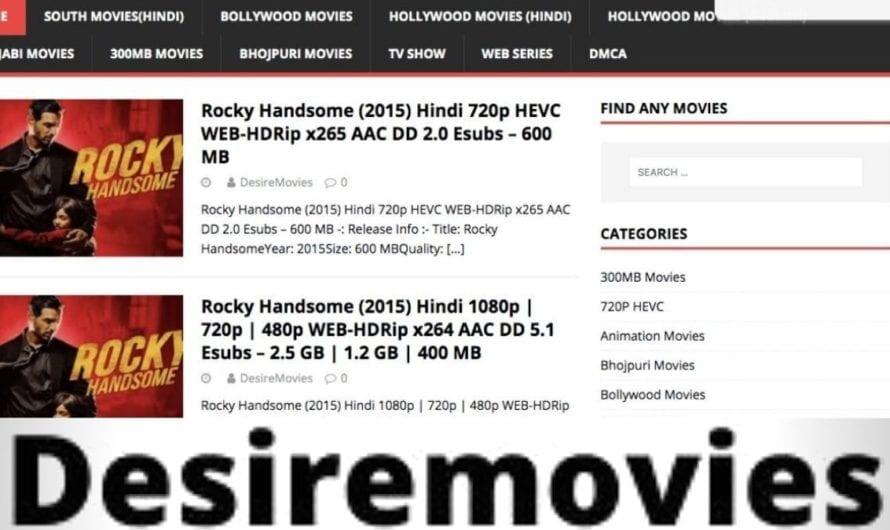 DesireMovies 2020 – DesireMovies Download Latest HD Movies online, DesireMovies Illegal Movies Website