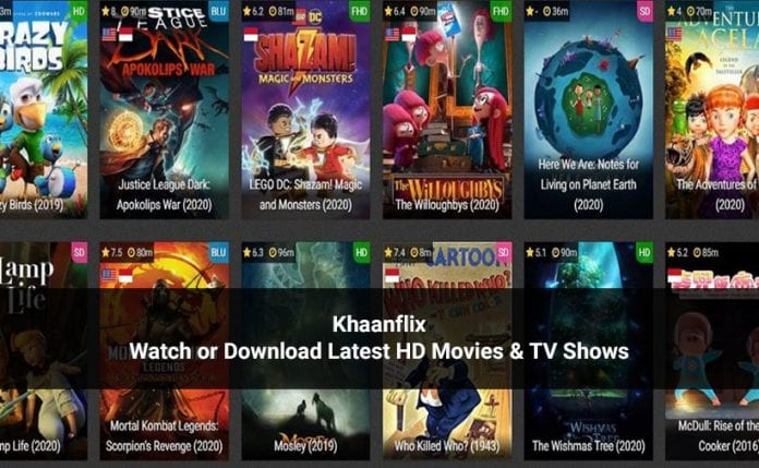 Khaanflix Website: Watch & Download HD Movies & TV Shows Online For Free in 2020