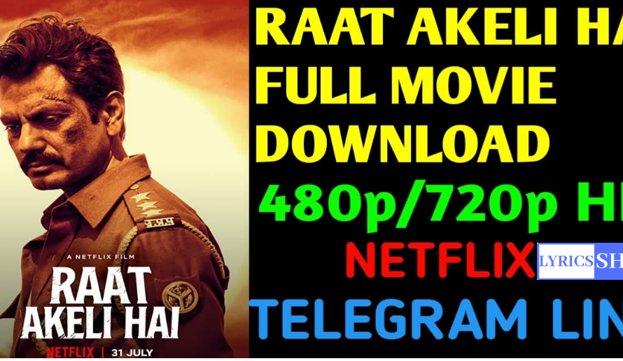 Raat Akeli Hai Full Movie Free Download Leaked Online By Tamilrockers, Filmyzilla, Tamilwap, Telegram, And Other Torrent Sites