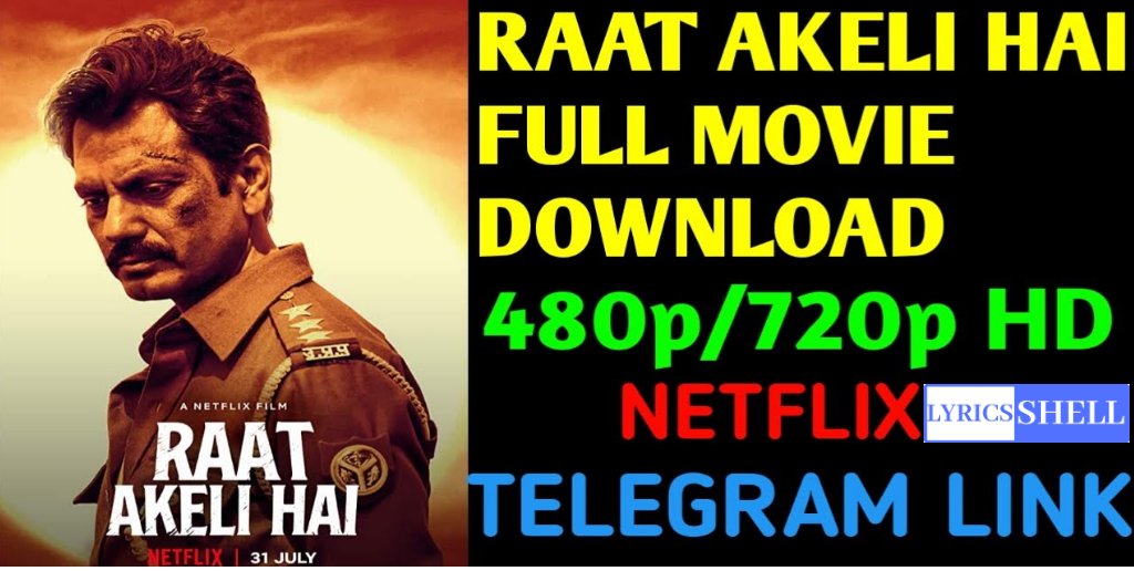 Raat Akeli Hai Full Movie Free Download Leaked Online By Tamilrockers, Filmyzilla, Tamilwap, Telegram, And Other Sites