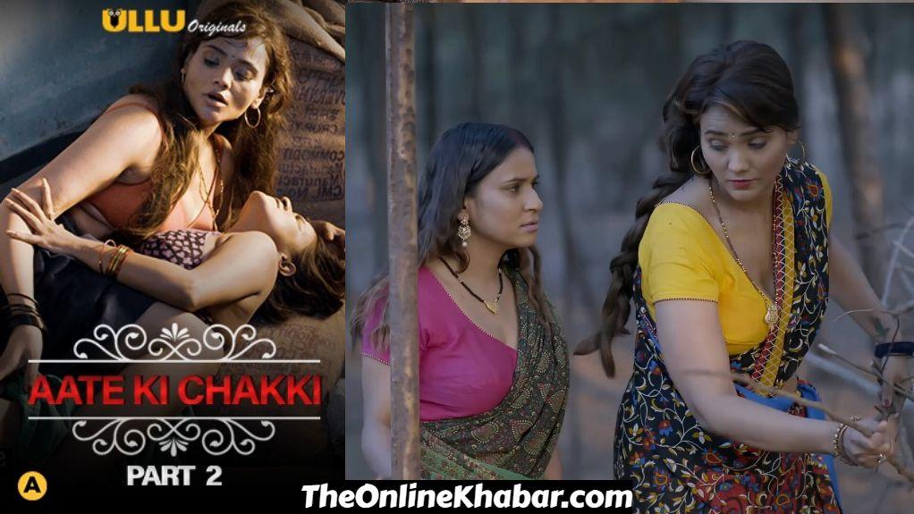 Charmsukh Aate Ki Chakki (Part 2) ULLU Web Series Watch Online on Ullu For Free: Cast, Story, Full Episode, Reviews
