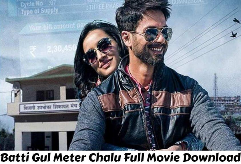 Batti Gul Meter Chalu Full Movie Download In HD Leaked By Filmyzilla, Filmymeet, Filmywap, Sdmoviespoint, khatrimazafull