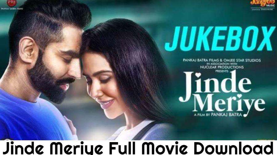 Jinde Meriye Full Movie Download 720p, 480p, Filmywap, Filmyzilla, Filmyhit