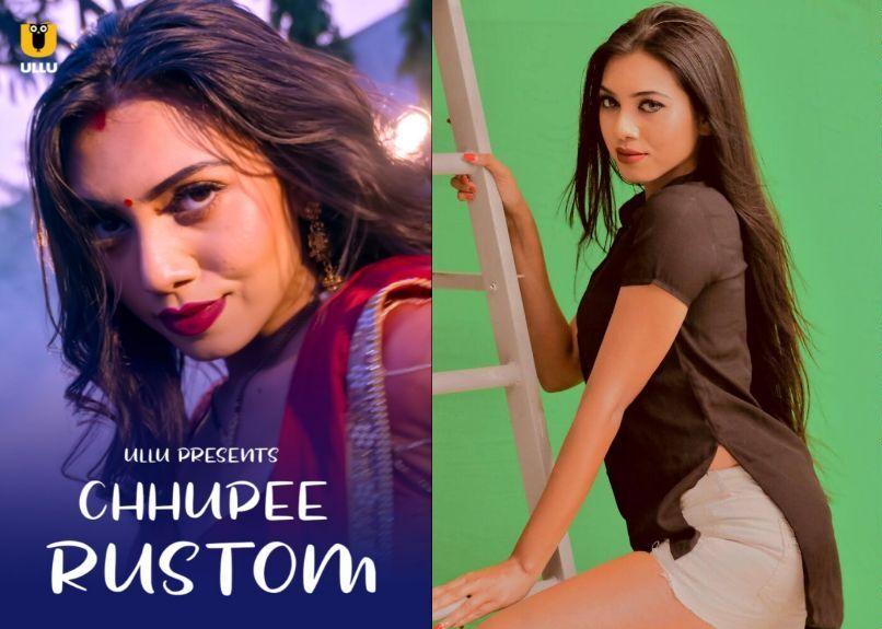 Chhupee Rustom (2021) Ullu Web Series Watch Online, Cast, Full Episode, Reviews