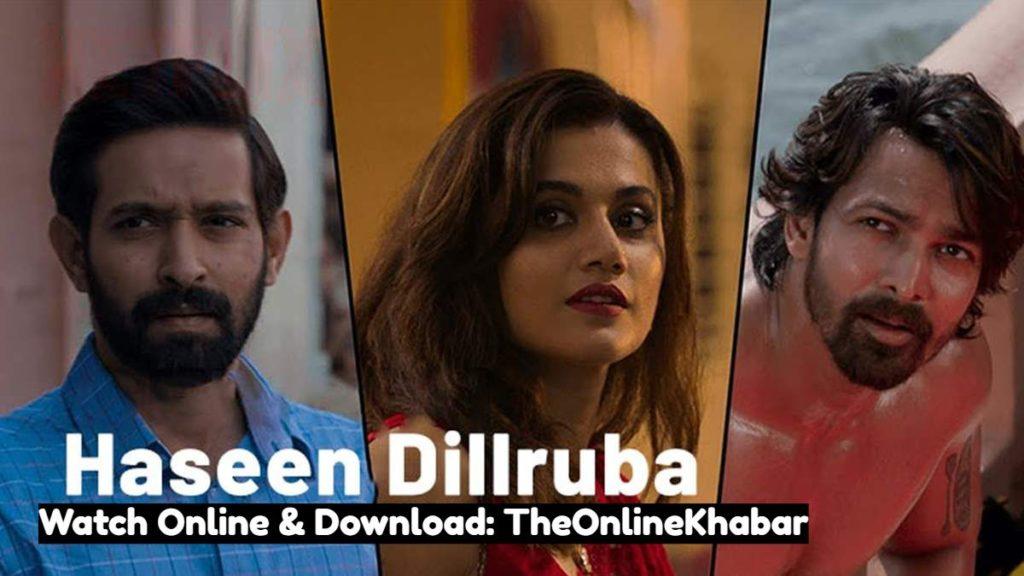 Haseen Dilruba Movie (Netflix) Watch Online Full HD Online & Download Links