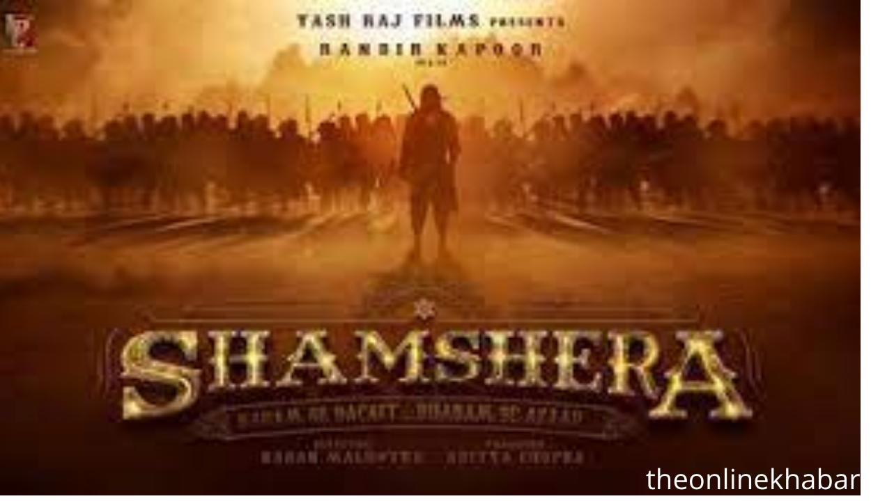 Shamshera Full Movie Download Leaked By MovieRulz
