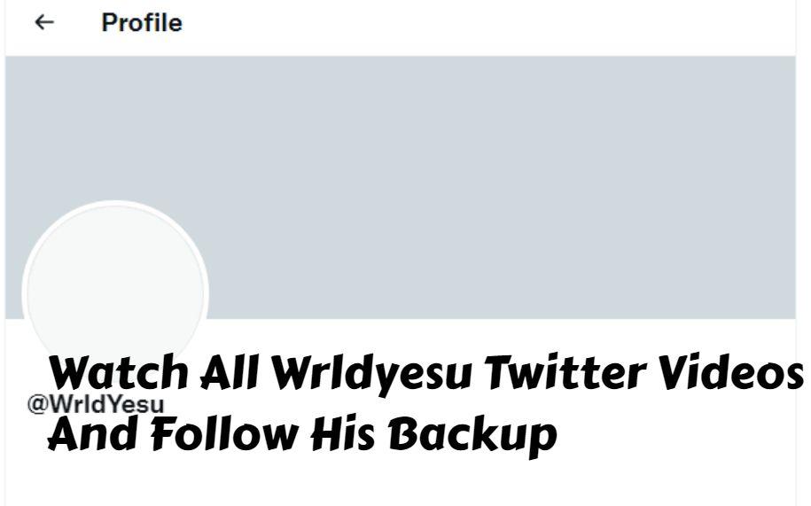 Wrldyesu Twitter – Watch All Wrldyesu Videos and Explore @WrldYesu Twitter Page